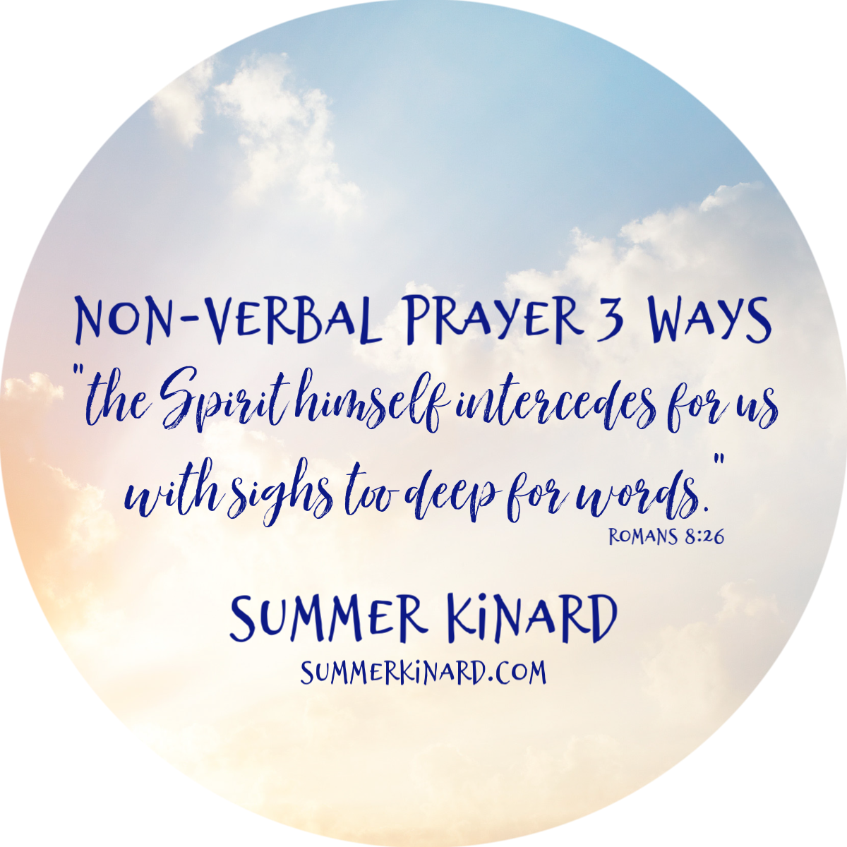 Non-Verbal Prayer 3 Ways